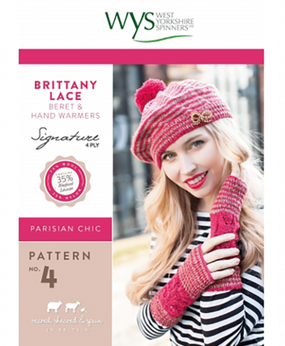 West Yorkshire Spinners Signature 4 Ply - Pattern No 4 - Brittany Lace Beret and Hand Warmers