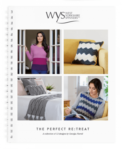 West Yorkshire Spinners - The Perfect Re:treat Pattern Book