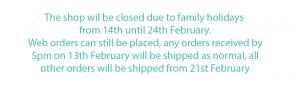 Shop Holiday Notice - February 2020