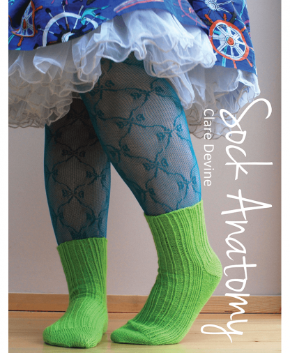 Sock Anatomy - By Clare Devine