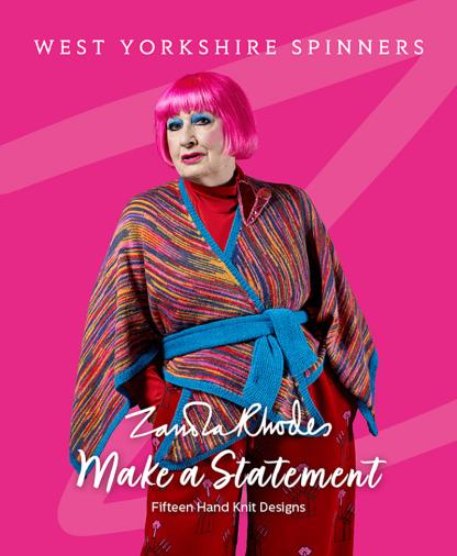 West Yorkshire Spinners Zandra Rhodes Make a Statement Pattern Book